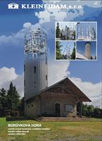 Montovaná ocelová konstrukce - Borůvková Hora